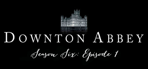 downtonseason6ep1