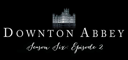 downtonseason6ep2