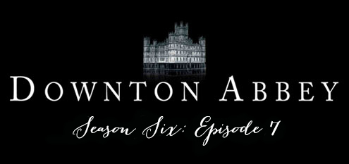 downtonseason6ep7